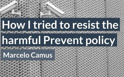 How I tried to resist the harmful Prevent policy