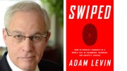 "Adam Levin, former director of consumer affairs division for New Jersey, is the author of ""Swiped"" and is an expert on cybercrime and personal finance."