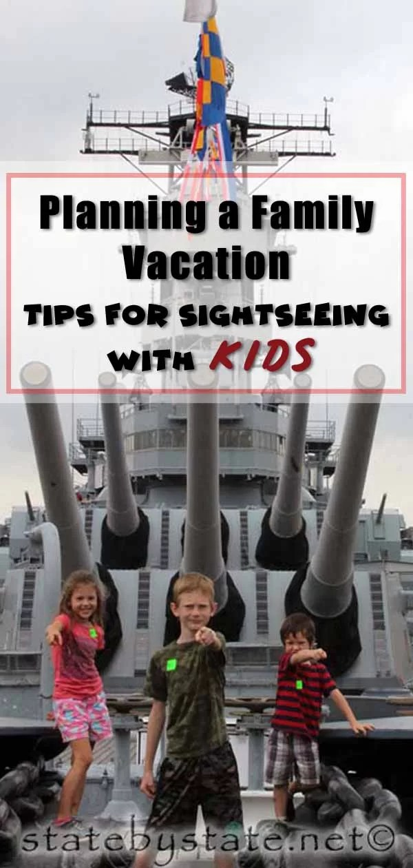 Planning a Family Vacation Tips for Sightseeing with Kids pin1