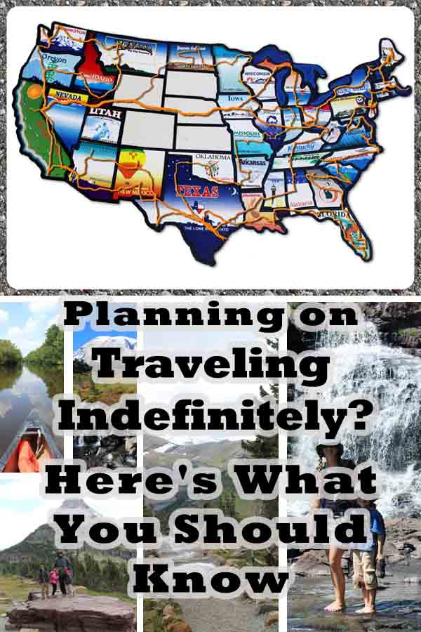 Planning on Traveling Indefinitely? Here's What You Should Know