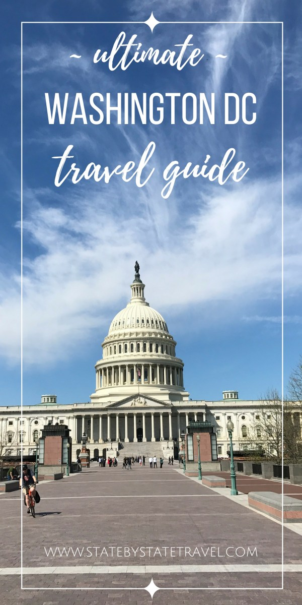 Ultimate Washington DC Travel Guide State by State Travel