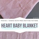 I Heart Baby Blankets Ideas And Free Knitting Patterns