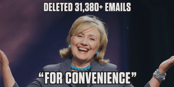 "Hillary meme:: Head cocked to the side, smile as she throws her hands up and shrugs her shoulders: Deleted 31,380 plus EMAILS … ""For Convenience"""