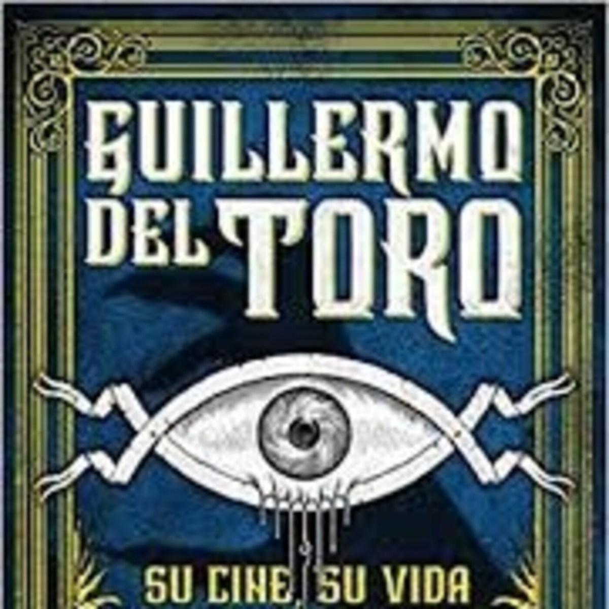 El libro de Tobias: 9.3 Guillermo del Toro