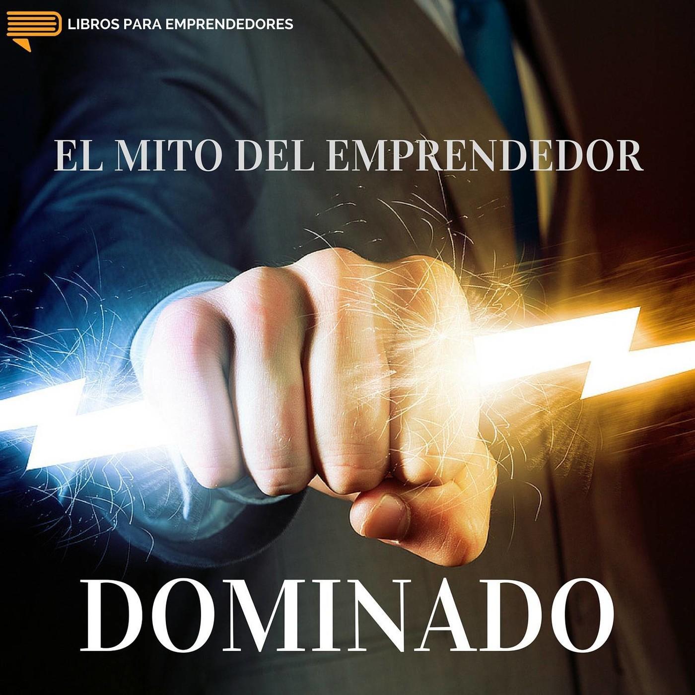 021 El Mito Del Emprendedor Dominado En Libros Para Emprendedores En Mp3 12 07 A Las 16 56 46
