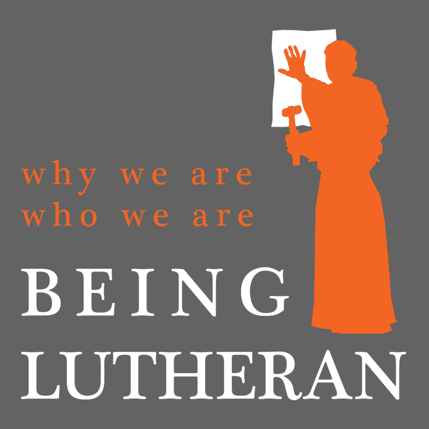 Being Lutheran Podcast Episode 55 The First Article Of