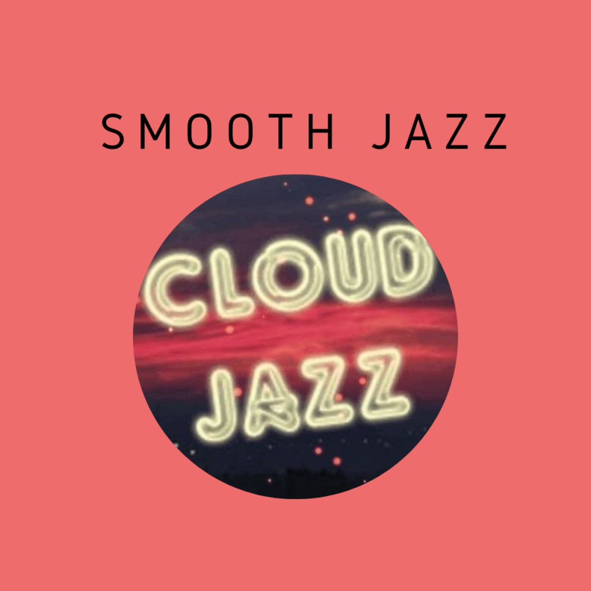 Cloud Jazz Smooth Jazz