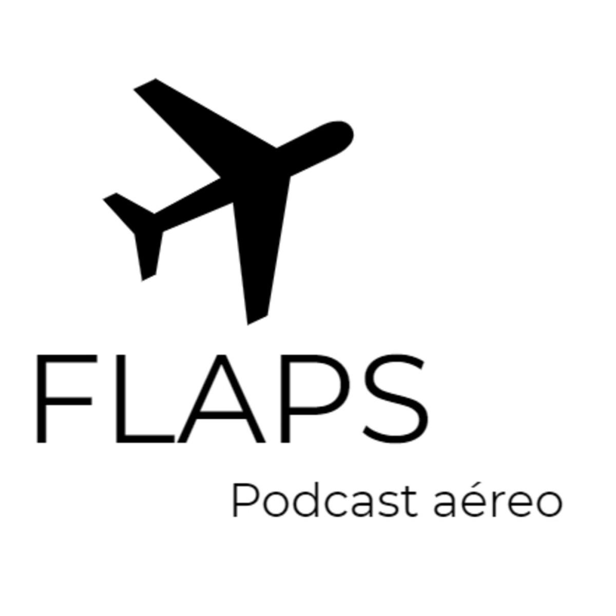 Flaps - Podcast aéreo