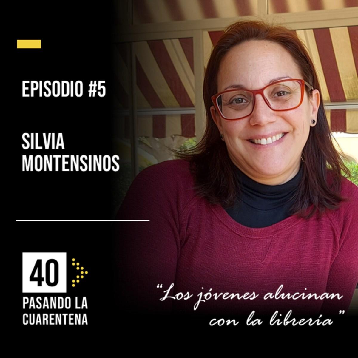 """#5 Silvia Montesinos: """"Los jóvenes alucinan con la librería"""""""