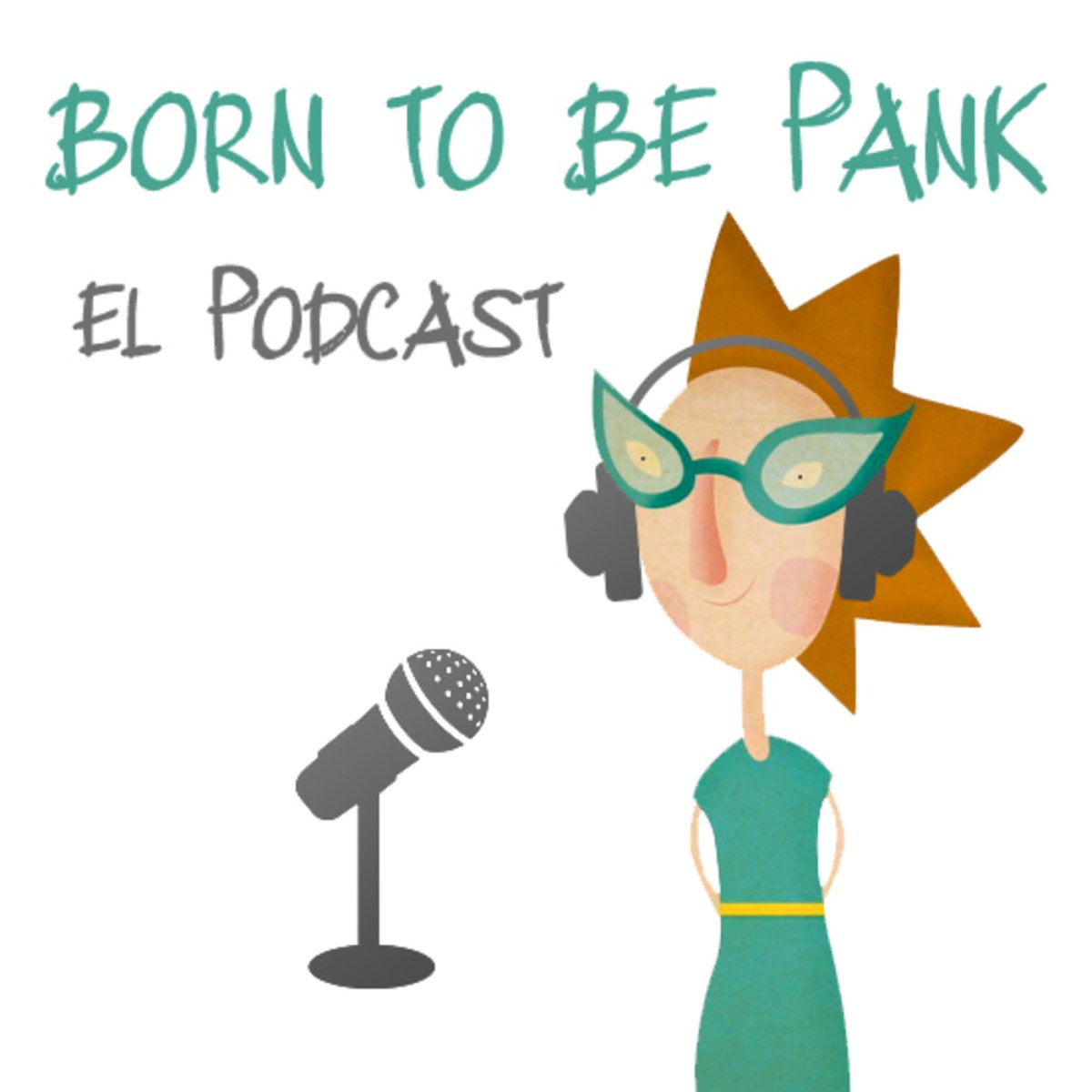 Born To Be Pank El Podcast