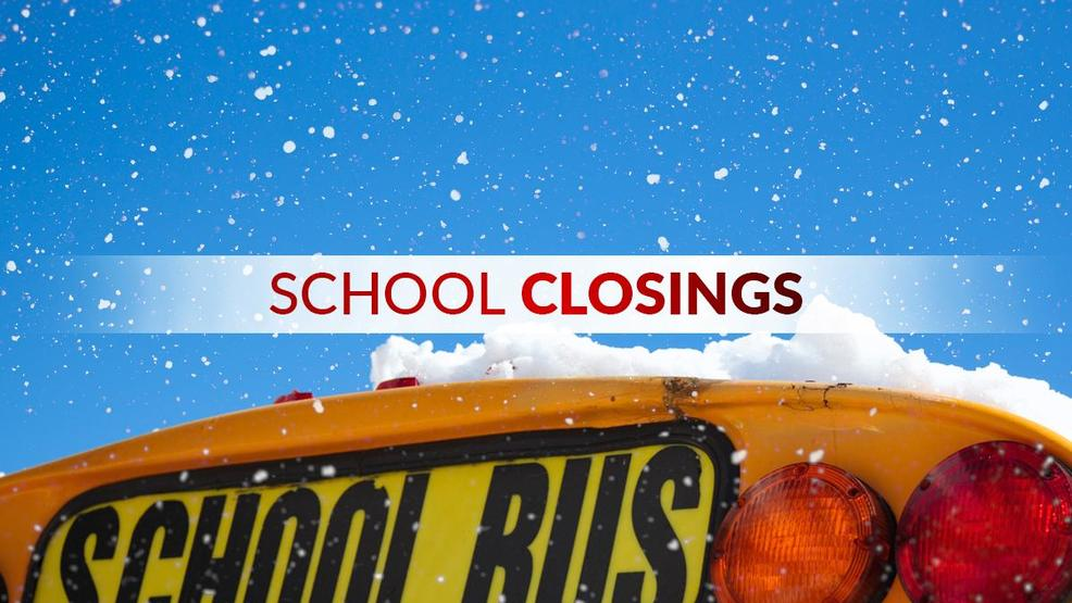 School Closures And Delays For Wednesday Wstm