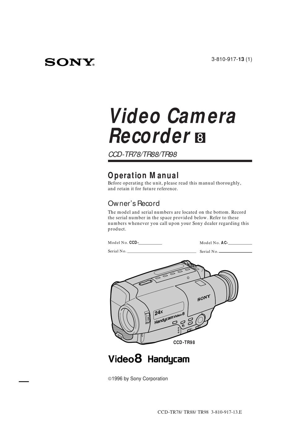SONY CCD-TR78 OPERATION MANUAL (PRIMARY MANUAL) OPERATION