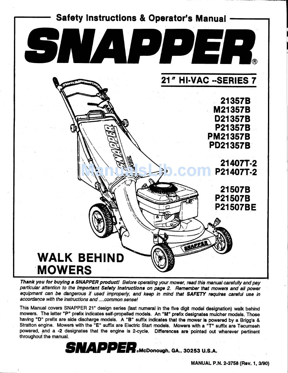 SNAPPER 21407T-2 SAFETY INSTRUCTIONS & OPERATOR'S MANUAL