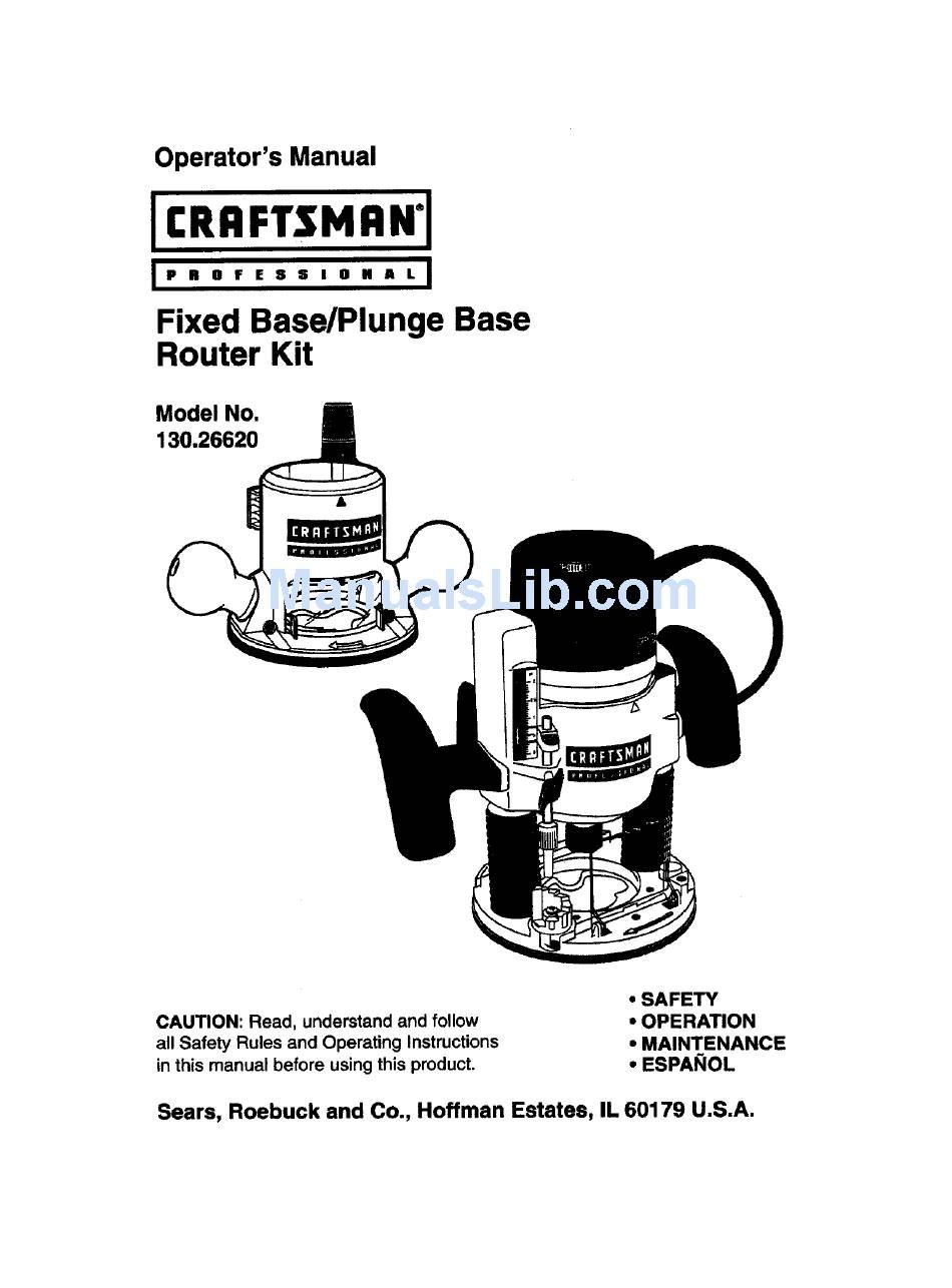 CRAFTSMAN 130.26620 OPERATOR'S MANUAL Pdf Download