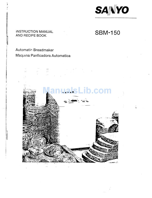 SANYO SBM-150 INSTRUCTION MANUAL AND RECIPE BOOKLET Pdf