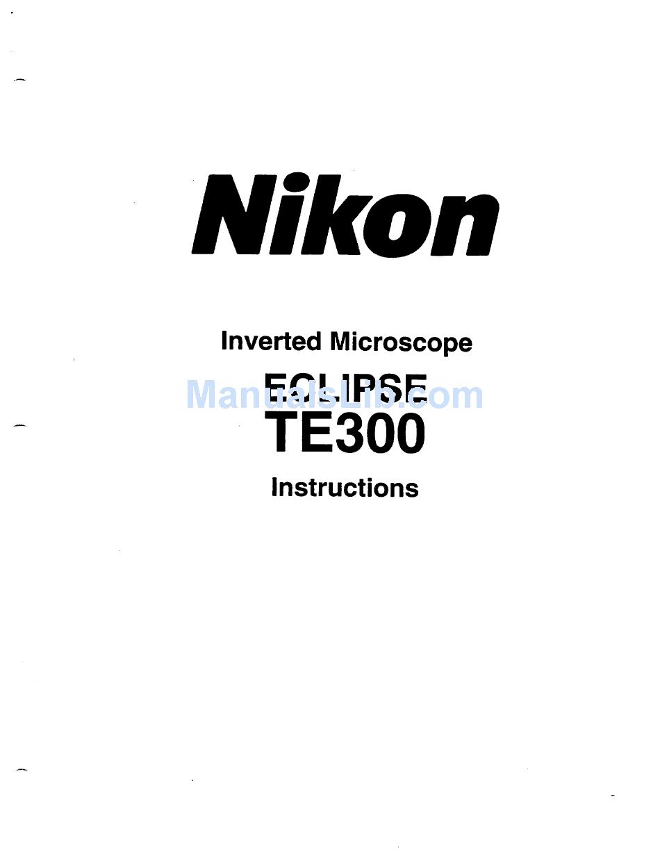 NIKON ECLIPSE TE300 INSTRUCTIONS MANUAL Pdf Download