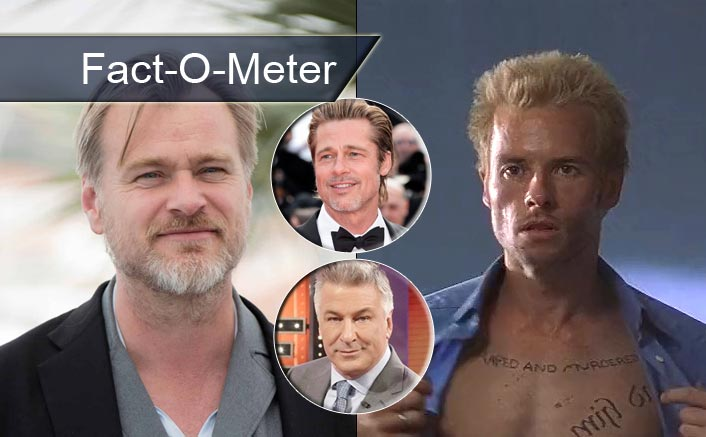 Fact-O-Meter: Did you know?  Before Guy Pearce, Christopher Nolan had Alec Baldwin, Brad Pitt and others on his mind to remember!