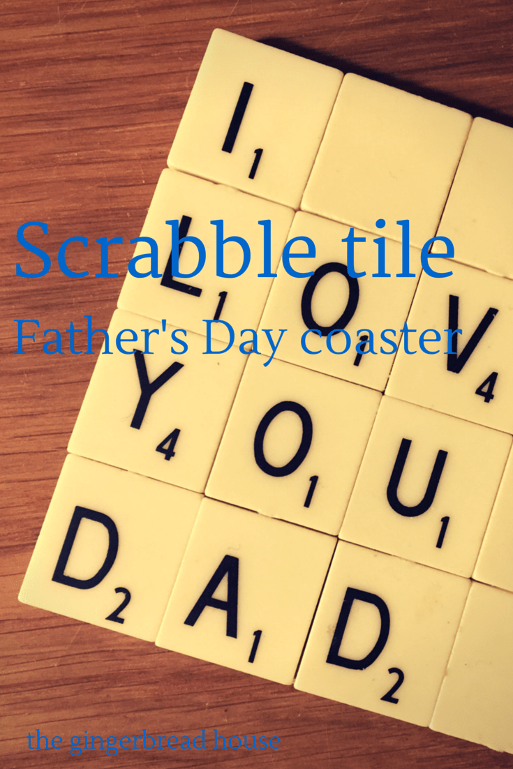 Scrabble tile coaster for Father's Day