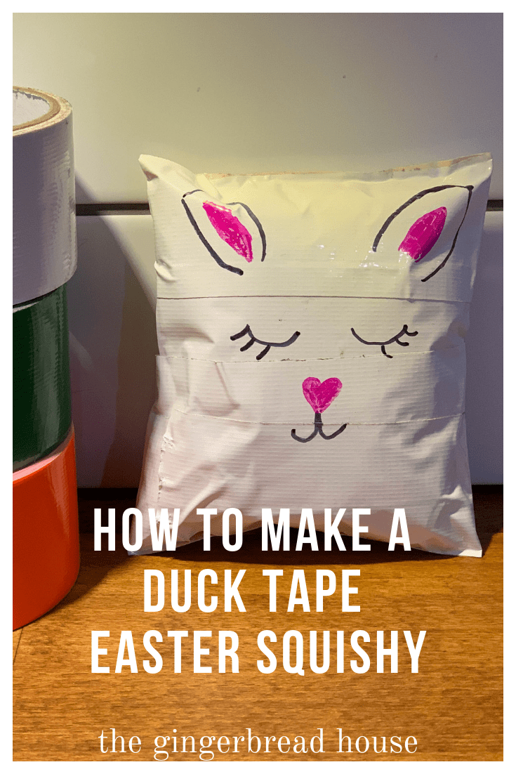 How to make a Duck Tape Easter squishy