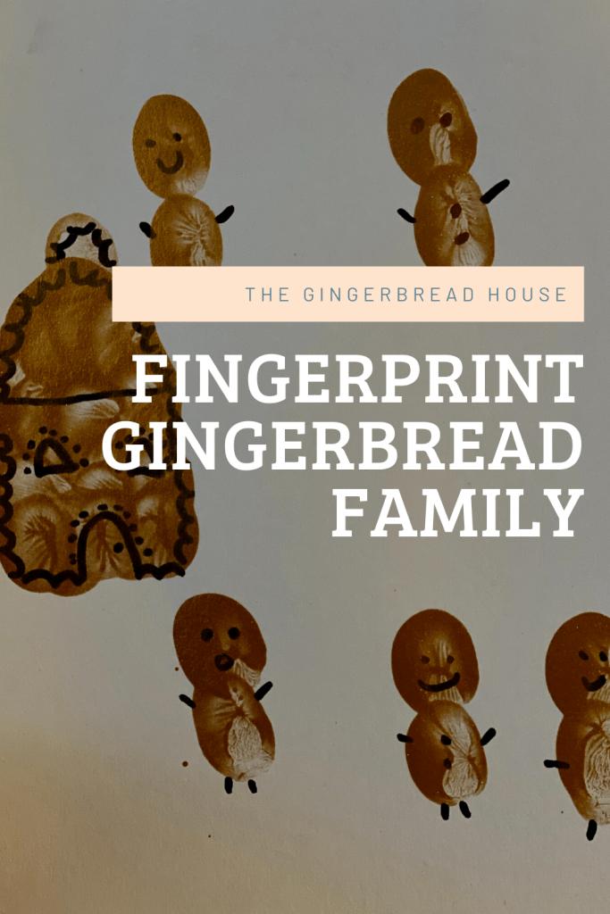Fingerprint gingerbread family