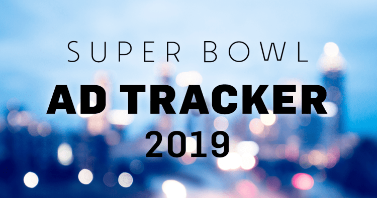 Super Bowl LIII Advertising Game Plan
