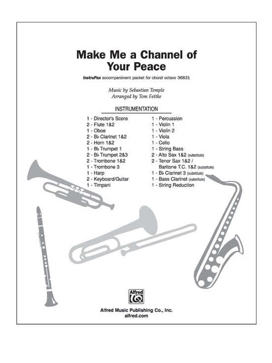 Make Me a Channel of Your Peace: Choral Octavo InstruPax