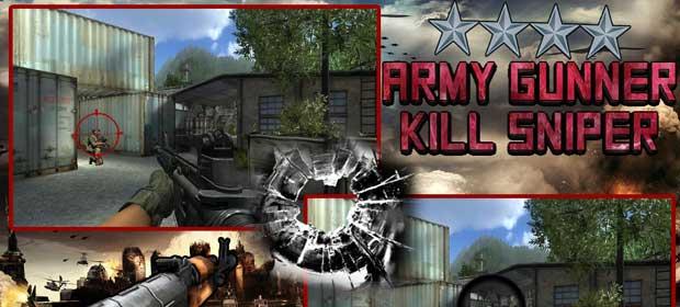 Army Gunner: kill sniper