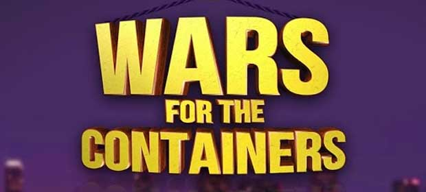 Wars for the containers.