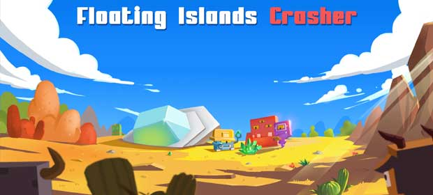 Floating Islands Crasher