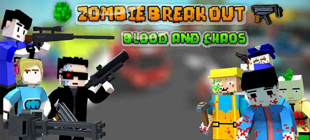 Zombie Breakout: Blood & Chaos