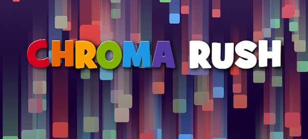 Chroma Rush (Unreleased)