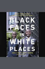 Black Faces in White Places: 10 Game-Changing Strategies to Achieve Success and Find Greatness - Audiobook Download
