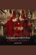 The Sigmund Freud Files Compilation 1: Episodes 1-4 - Audiobook Download