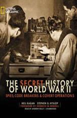 The Secret History of World War II: Spies Code Breakers & Covert Operations - Audiobook Download