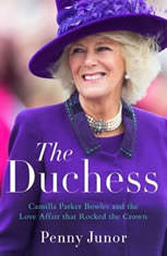 The Duchess: Camilla Parker Bowles and the Love Affair That Rocked the Crown - Audiobook Download