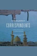 Correspondents: A Novel - Audiobook Download