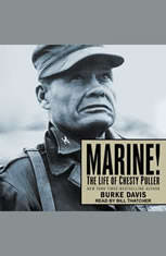 Marine!: The Life of Chesty Puller - Audiobook Download