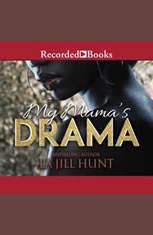 My Mamas Drama - Audiobook Download