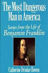 The Most Dangerous Man in America: Scenes from the Life of Benjamin Franklin - Audiobook Download
