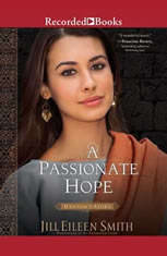 A Passionate Hope: Hannahs Story - Audiobook Download