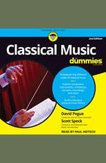 Classical Music For Dummies: 2nd Edition - Audiobook Download