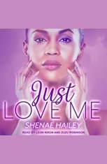 Just Love Me - Audiobook Download