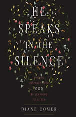 He Speaks in the Silence: Finding Intimacy with God by Learning to Listen - Audiobook Download
