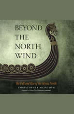 Beyond the North Wind: The Fall and Rise of the Mystic North - Audiobook Download