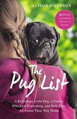 The Pug List: A Ridiculous Little Dog a Family Who Lost Everything and How They All Found Their Way Home - Audiobook Download
