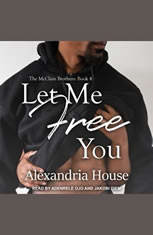 Let Me Free You - Audiobook Download