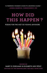 How Did This Happen?: Poems for the Not So Young Anymore - Audiobook Download
