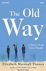 The Old Way: A Story of the First People - Audiobook Download