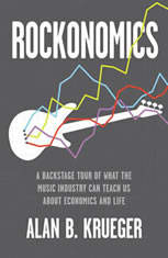 Rockonomics: A Backstage Tour of What the Music Industry Can Teach Us about Economics and  Life - Audiobook Download