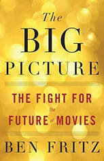 The Big Picture: The Fight for the Future of Movies - Audiobook Download